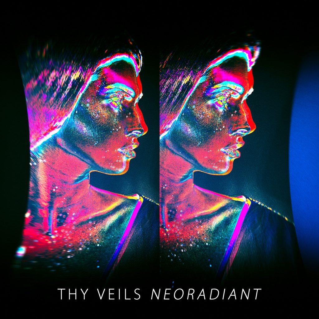 Thy Veils - Neoradiant 3