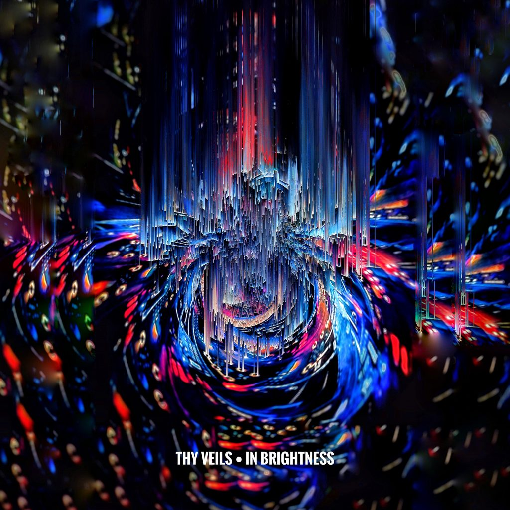 Thy Veils - Neoradiant - In Brightness 1
