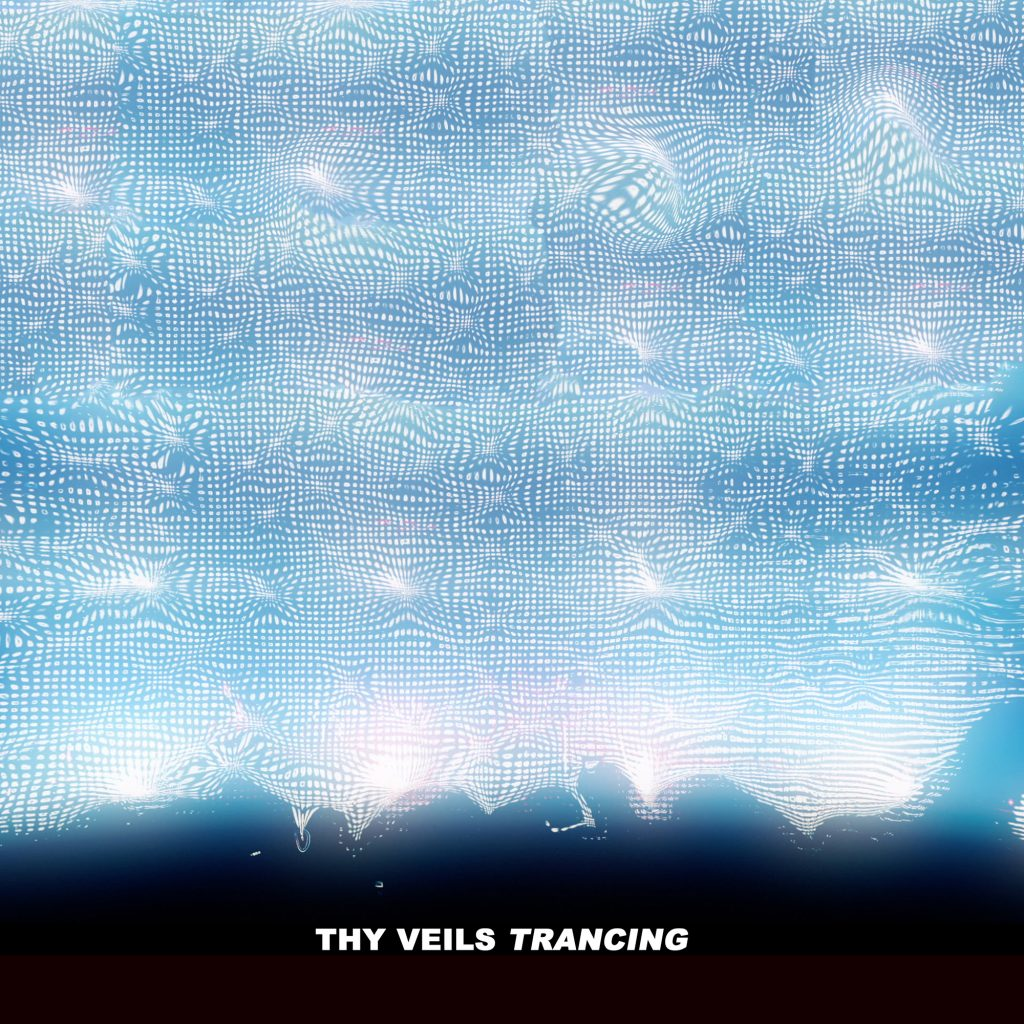 Thy Veils - Neoradiant - Trancing 1