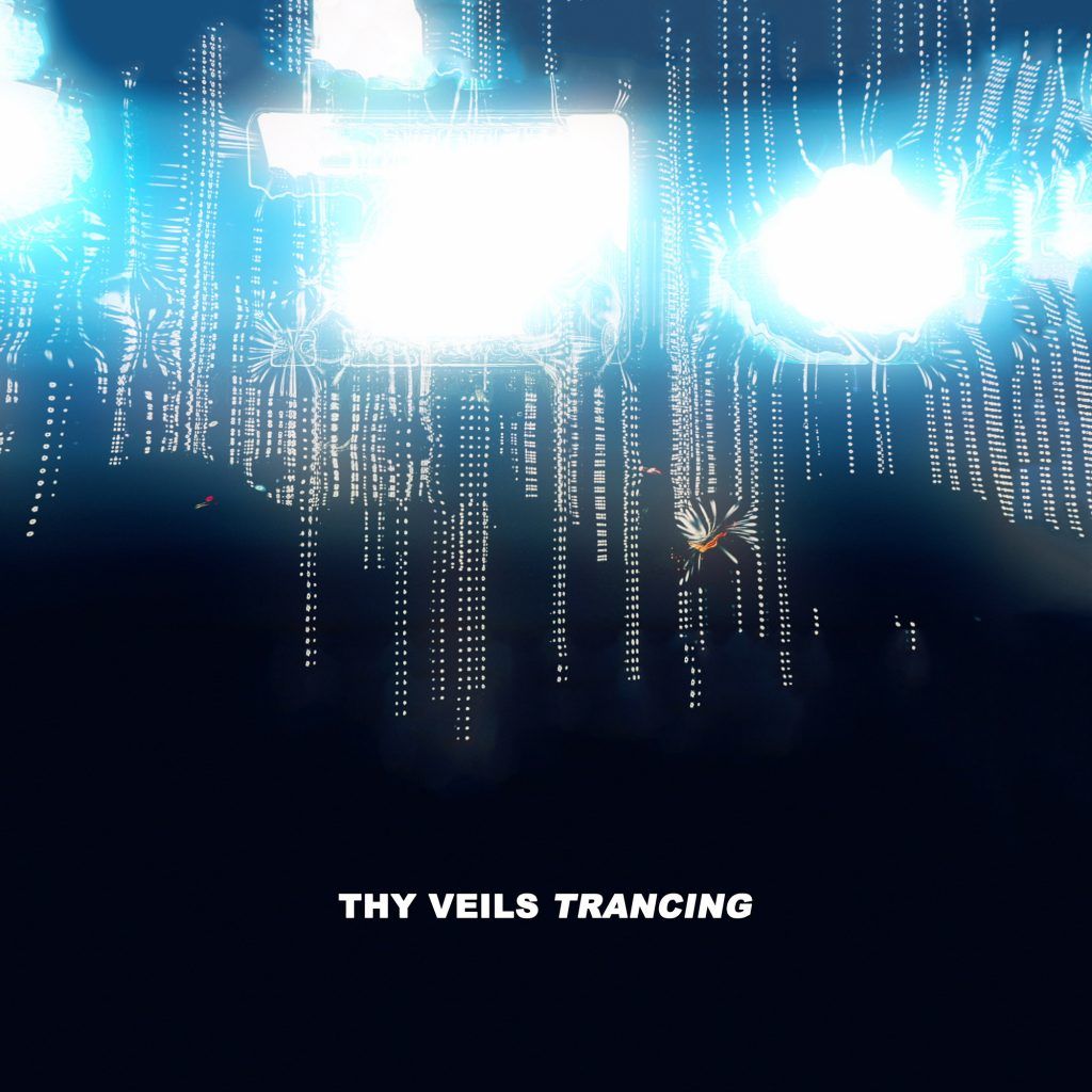 Thy Veils - Neoradiant - Trancing 2