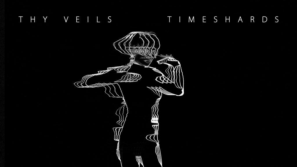 Thy Veils - Timeshards - wf1